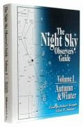 The Night Sky Observer's Guide Vol. 1